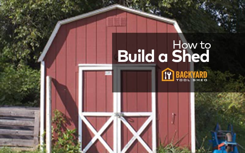 how build shed now