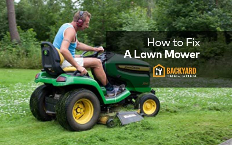 how fix lawn mower