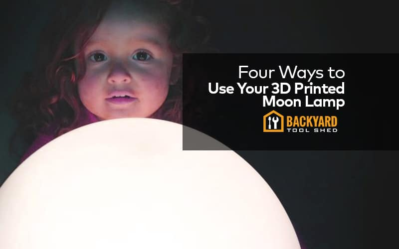 four ways to use 3d printed moon lamp