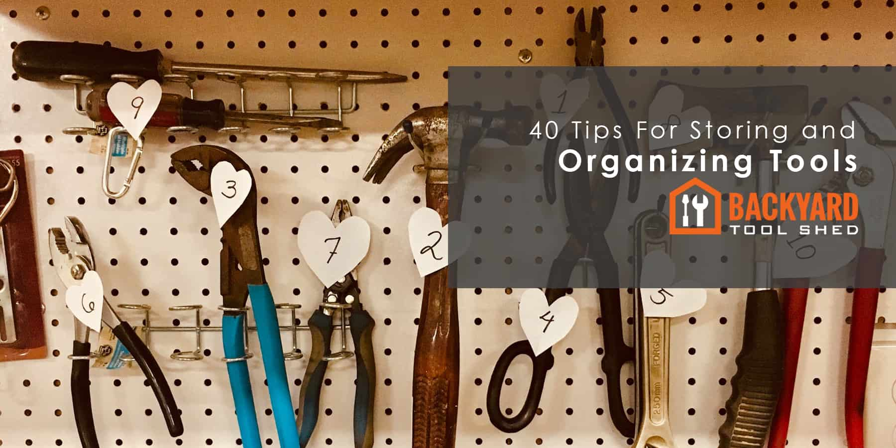 Important Tips for Storing and Organizing Tools