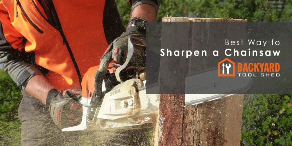 Best Way to Sharpen a Chainsaw