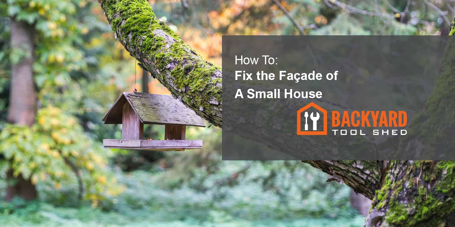 How to Fix the Façade of a Small House