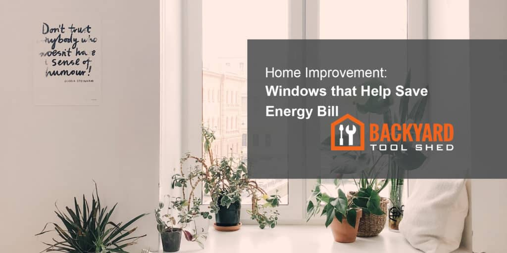 Windows that Help Save Energy Bill