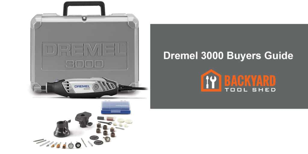 Dremel 3000 Buyers Guide